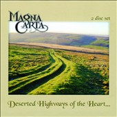 Magna Carta/Magna Carta: Deserted Highways of the Heart