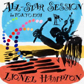 Lionel Hampton: All-Star Session in Tokyo