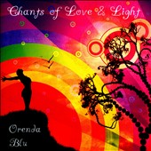 Orenda Blu: Chants of Love & Light