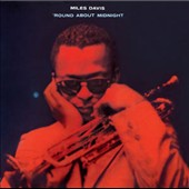 Miles Davis: Round About Midnight