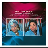 Barbara Pennington: Disco Recharge: Out of the Darkest Night *