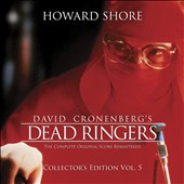 Howard Shore: Dead Ringers, complete original score [Remastered]