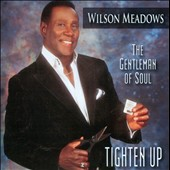 Wilson Meadows: Tighten Up