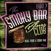 Various Artists: Blues From A Smoky Bar, Vol. 2