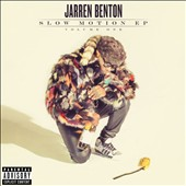 Jarren Benton: Slow Motion, Vol. 1 [EP] [PA] [Slipcase] *