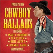 Various Artists: Twenty-Four Cowboy Ballads