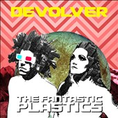 The Fantastic Plastics: Devolver