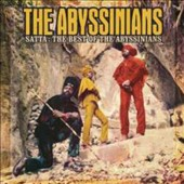 The Abyssinians: Satta: The Best of the Abyssinians *
