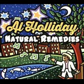 Al Holliday: Natural Remedies [Digipak]