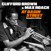 Clifford Brown (Jazz)/Max Roach: At Basin Street [Complete Edition] *