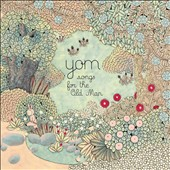 Yom: Songs for the Old Man