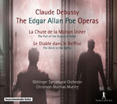Claude Debussy: The Fall of the House of Usher; The Devil in the Belfry;