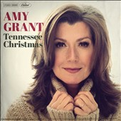 Amy Grant: Tennessee Christmas *