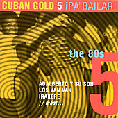 Various Artists: Cuban Gold, Vol. 5: Pa Bailar