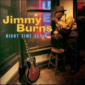 Jimmy Burns (guitarist): Night Time Again