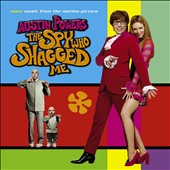 Original Soundtrack: More Music from the Motion Picture Austin Powers: The Spy Who Shagged Me
