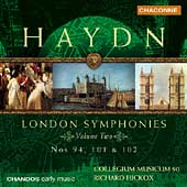 Haydn: London Symphonies Vol 2 /Hickox, Collegium Musicum 90