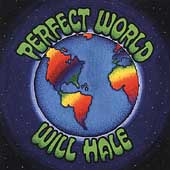 Will Hale: Perfect World