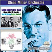 The Glenn Miller Orchestra: Glenn Miller Time -- 1965/Great Songs of the 60's