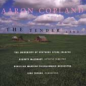 Copland: The Tender Land / Trevor, U. of Kentucky Opera, etc