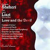 Shehori Plays Liszt Vol 1 - Love and the Devil