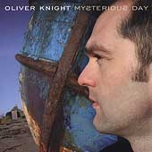 Oliver Knight: Mysterious Day