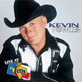 Kevin Fowler: Live at Billy Bob's Texas