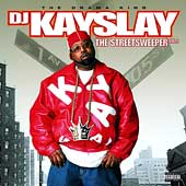 DJ Kayslay: The Streetsweeper, Vol. 1 [PA]
