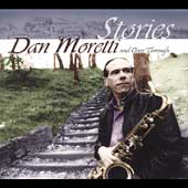 Dan Moretti: Stories [Digipak]