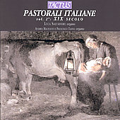 Italian Pastorales for Organ Vol 2 / Salvadori, Tasini, etc