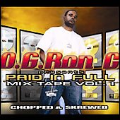 O.G. Ron C.: Paid in Full Mixtape, Vol. 1: Chopped and Screwed [PA] [Slow]