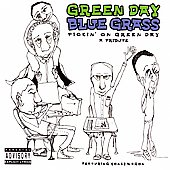 Pickin' On/Honeywagon: Green Day Blue Grass: Pickin' On Green Day: A Tribute [PA]