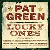 Pat Green: Lucky Ones
