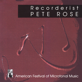 American Festival of Microtonal Music - Recorderist / Rose