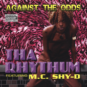 Tha Rhythum: Against All Odds [PA]