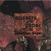 Jonathan Segel: Scissors and Paper