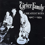 The Carter Family: Greatest Hits 1927-34