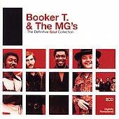 Booker T. & the MG's: The Definitive Soul Collection