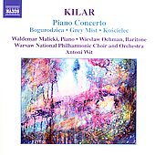 Kilar: Piano Concerto, etc / Malicki, Wit, et al