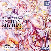 Roumi Petrova: Enchanted Rhythms / Ivanov, Antimova