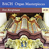 Bach: Organ Masterpieces / Ton Koopman