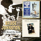 Bruce Johnston (Singer/Songwriter): Surfin' 'Round the World/Going Public