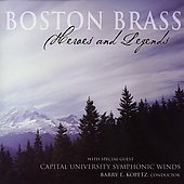 Heroes and Legends / Kopetz, Boston Brass, Capital Winds