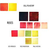 Bill McHenry: Roses