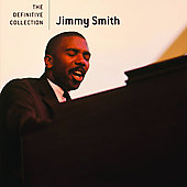 Jimmy Smith (Organ): The  Definitive Collection