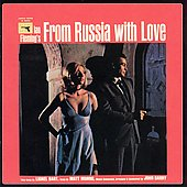 John Barry (Conductor/Composer): From Russia with Love [Original Motion Picture Soundtrack] [Remaster]