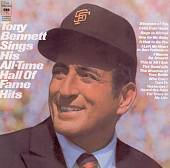 Tony Bennett: Sings His All-Time Hall of Fame Hits