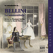 Opera Explained - An Introduction to Bellini: La sonnambula
