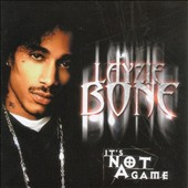 Layzie Bone: It's Not a Game [PA]