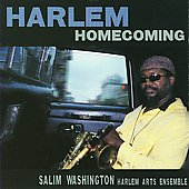 Salim Washington: Harlem Homecoming *